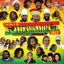 THE BEST OF XTERMINATOR MIX mixed by OGA from JAH
