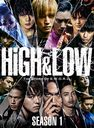 HiGH & LOW SEASON 1