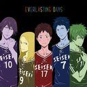 TVアニメ「DAYS」エンディングテーマCD  EVERLASTING DAYS