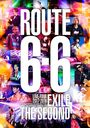 "EXILE THE SECOND LIVE TOUR 2017-2018 ""ROUTE 6・6"" [通常版]/EXILE THE SECOND"