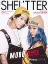 SHEL'TTER SPECIAL EDITION 48 WINTER 2018年12月号 【表紙】 RIEHATA&岩田剛典(EXILE、三代目J Soul Brothers)/カエルム