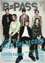 BACKSTAGE PASS (バック・ステージ・パス) 2018年4月号 【表紙】 EXILE THE SECOND 【表紙】 FLOWER FLOWER