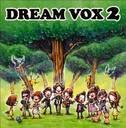 DREAM VOX 2