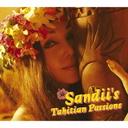 Sandii's Tahitian passions