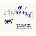 BEATITUDE -Collected Poems and Vision 1985 - 2003 motoharu sano