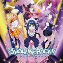 P SHOW BY ROCK!! CD