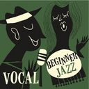 Beginner Jazz Vocal