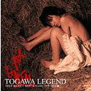 TOGAWA LEGEND SELF SELECT BEST & RARE 1980-2008