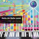 Hello An Hello Land.