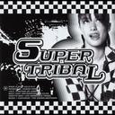 SUPER TRIBAL 01
