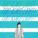 "TOKI ASAKO ""LIGHT!"" ~CM & COVER SONGS~"