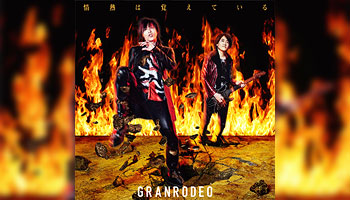 Cdjapan Granrodeo New Single Jonetsu Wa Oboeteiru With