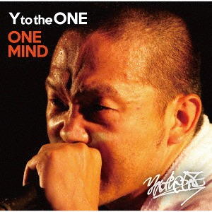 Y to the ONE ONE MIND