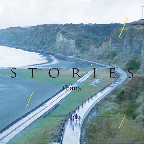 fhana STORIES