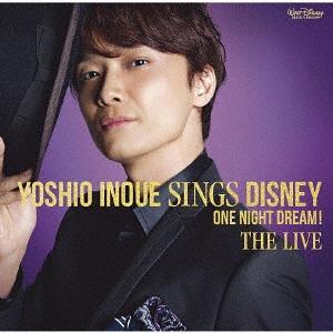 井上芳雄 Yoshio Inoue sings Disney ~One Night Dream! The Live
