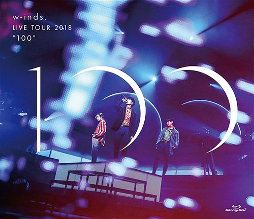 """w-inds. w-inds. LIVE TOUR 2018 """"100"""""""