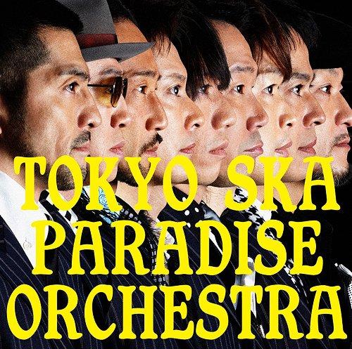 パラダイス オーケストラ スカ アルバム 東京 TOKYO SKA
