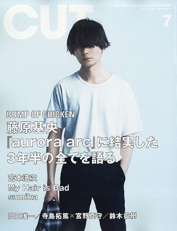 Cut (カット) 2019年7月号 【表紙】 BUMP OF CHICKEN 藤原基央 ...