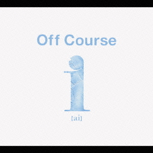 Off CourseのCD ai