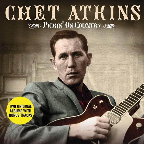 ピッキン・オン・カントリー [2CD/輸入盤] チェット・アトキンス CD ...