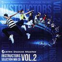 CD&DVD NEOWINGで買える「エイベックスダンスマスターインストラクターズセレクションミックスシーディーヴォリュームツー」の画像です。価格は2,619円になります。