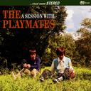 CD&DVD NEOWINGで買える「A SESSION WITH THE PLAYMATES」の画像です。価格は1,430円になります。