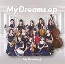 CD&DVD NEOWINGで買える「MyDreams.ep」の画像です。価格は1,019円になります。